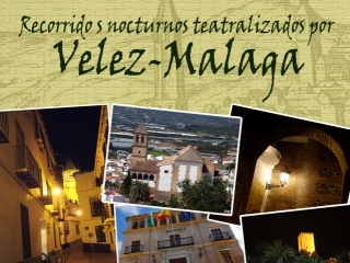 Theatrical tours through Vélez Málaga